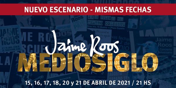 Jaime Roos — MedioSiglo: nuevo escenario, mismas fechas