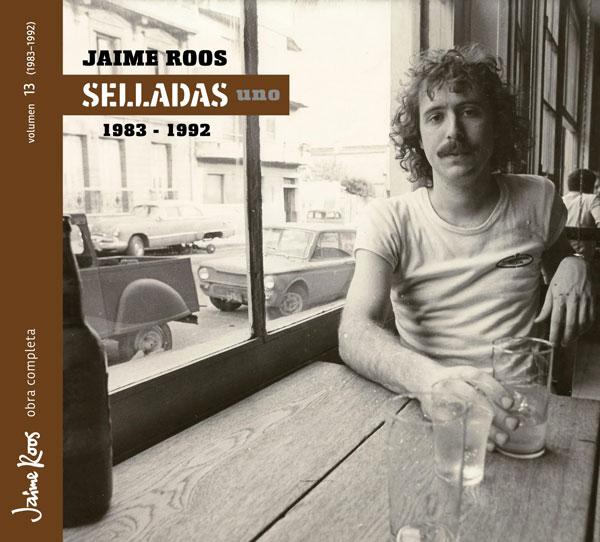 Jaime Roos | Obra Completa – Selladas uno (1983-1992)