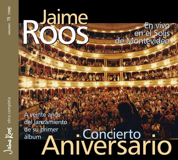Jaime Roos | Obra Completa – Concierto Aniversario