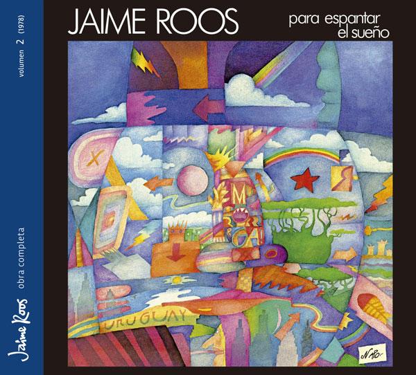 Jaime Roos | Obra Completa – Para espantar el sueño