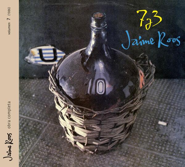 Jaime Roos | Obra Completa – 7 y 3