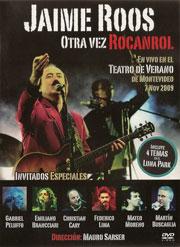 Jaime Roos | Otra vez rocanrol / En vivo en el Teatro de Verano de Montevideo 7 Nov 2009